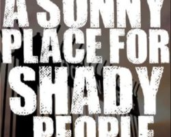 A Sunny Place for Shady People | Listen via Stitcher Radio On Demand