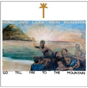 WU LYF Go Tell Fire to The Mountain album cover
