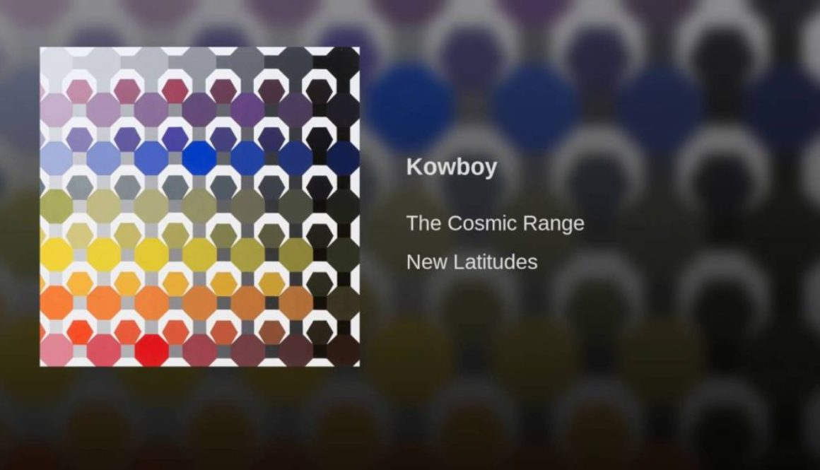 "Song of the Week: The Cosmic Range ""Kowboy"""